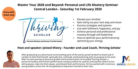 Thriving Scholar Personal Mastery Seminar: Master Your 2020 and Beyond (UPDATED:*1 Day Seminar*) tickets