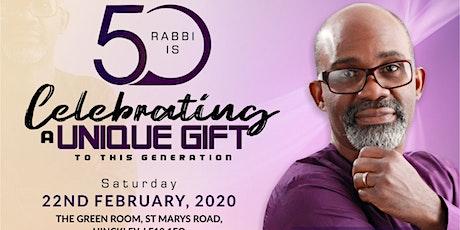 RABBI @ 50 tickets