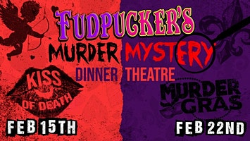 Fudpucker's February Murder Mysteries: A Two-Show Special Event