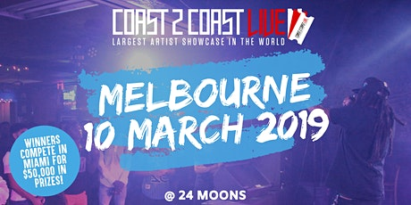 Coast 2 Coast LIVE Showcase Melbourne, AU - Artists Win $50K In Prizes! tickets