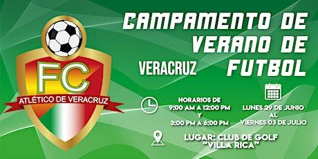 Campamento de verano de fútbol Veracruz Recuperación entradas