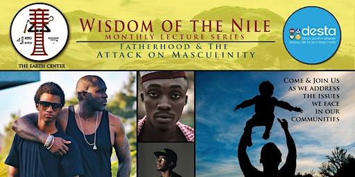 Fatherhood & the Attack on Masculinity