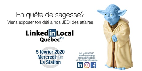 LinkedIn Local Québec 10 - Edition Sagesse billets