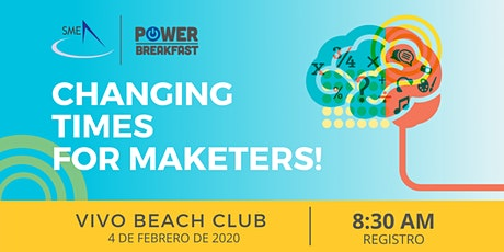 SME Power Breakfast - Changing times for marketers! entradas