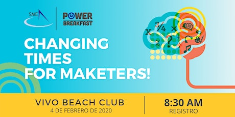 SME Power Breakfast - Changing times for marketers! tickets