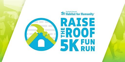 Raise the Roof 5k Fun Run