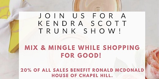 Kendra Scott Trunk Show to Support The Ronald McDonald House of Chapel Hill