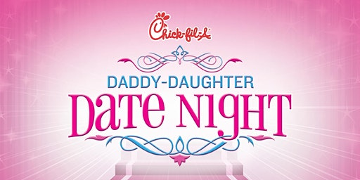 Chick-fil-A Bristol Daddy Daughter Date Night