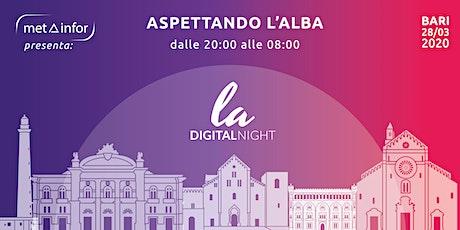 LA Digital Night - Aspettando l'Alba biglietti