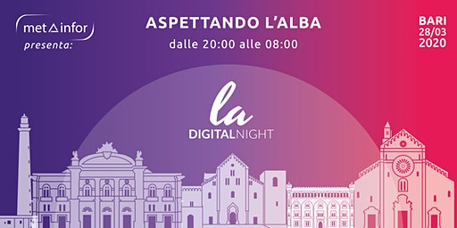 LA Digital Night - Aspettando l'Alba