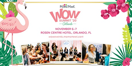 Moms Meet WOW Summit '20: Orlando tickets