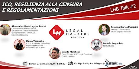 Legal Hackers Bologna | ICO, resilienza alla censura e regolamentazioni biglietti