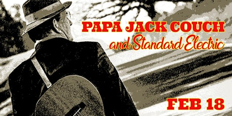 Papa Jack Couch and Standard Electric tickets