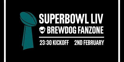 Super Bowl 2020 Live at  BrewDog Cardiff