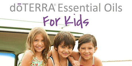 Growing Up Naturally: Natural Solutions & Essential Oils for Kids (Webinar) tickets