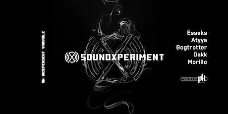 soundXperiment 010SF   Esseks, Atyya, Bogtrotter, Oakk, Morillo tickets
