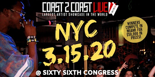 Coast 2 Coast LIVE Showcase NYC - Artists Win $50K In Prizes!