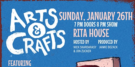 Arts & Crafts Comedy - Jan. 26! tickets
