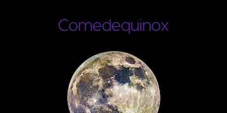 Comedequinox tickets