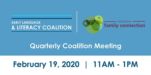 Early Language and Literacy Coalition & Family Connection Quarterly Meeting