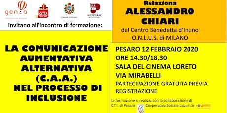 COMUNICAZIONE AUMENTATIVA ALTERNATIVA (CAA) NEL PROCESSO DI INCLUSIONE biglietti