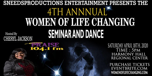 WOMEN OF LIFE CHANGING SEMINAR AND DANCE