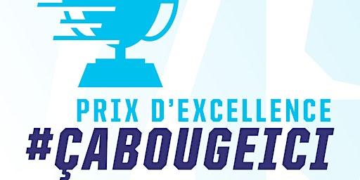 Prix d'excellence #çabougeici
