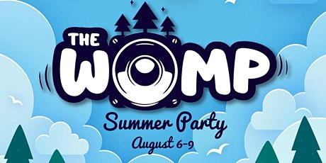 The Womp Summer Party tickets