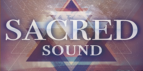 Sacred Sound - Mass Meditation & Healing tickets