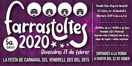 FARRASTOLTES 2020 - LA FESTA DE CARNAVAL DEL VENDRELL entradas
