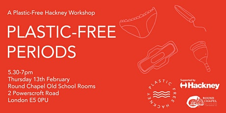 Plastic-Free Periods: A Plastic-Free Hackney Workshop tickets