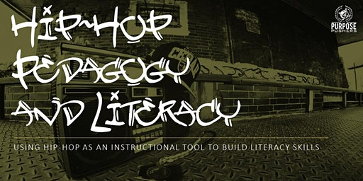 Hip-Hop Pedagogy and Literacy Instruction