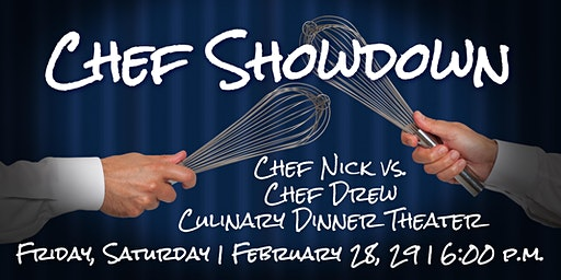 Chef Showdown | Culinary Dinner Theater
