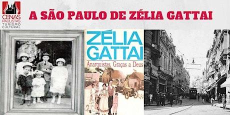 A SÃO PAULO DE ZÉLIA GATTAI ingressos