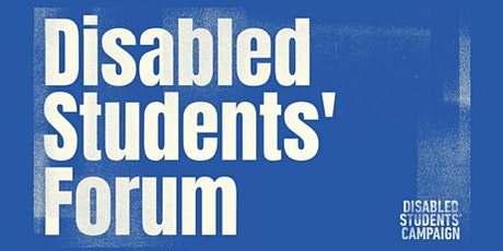 Disabled Students' Forum tickets