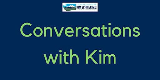 Cle Elum Conversation with Kim