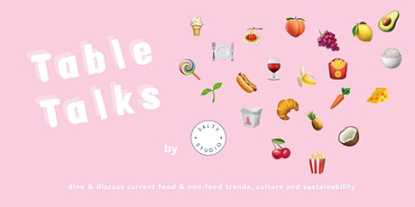 "Table Talks: Dine & Discuss ""The future of food"" tickets"