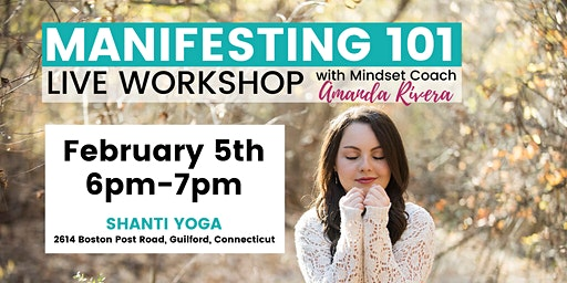 Manifesting 101 Workshop