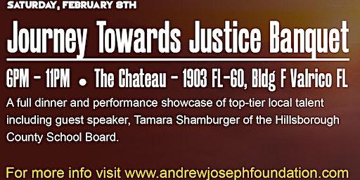 Andrew Joseph Foundation Presents: Journey Towards Justice