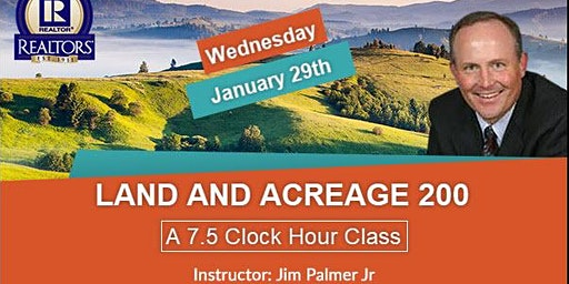 Full Day Land and Acreage Class with Jim  Palmer!