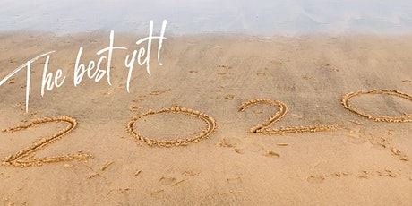 2020 - The Year You Create The Life You Actually Want! tickets