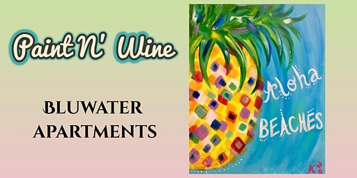 Paint N' Wine at BluWater Apartments