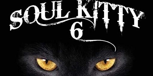 Soul Kitty 6 at the Caroline Moose