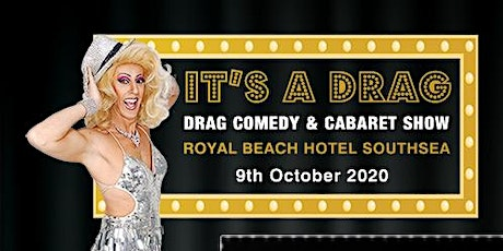 ITS A DRAG tickets