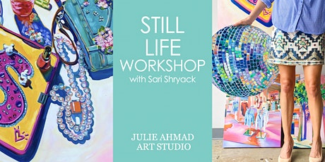 Still Life Workshop with Sari Shryack tickets
