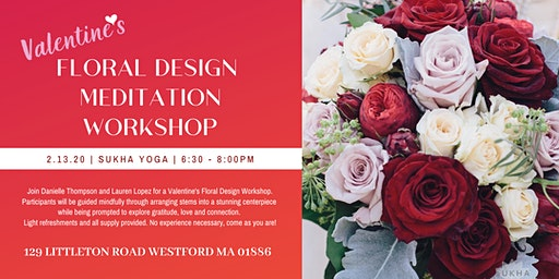 Valentine's Floral Design Meditation Workshop