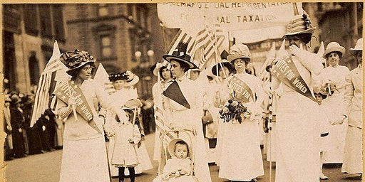Why They Marched: Celebrating the Centennial of Women's Suffrage