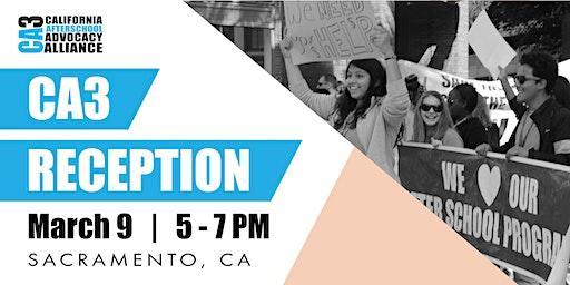 California Afterschool Advocacy Alliance (CA3) Reception