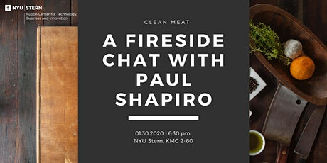 Clean Meat - a Fireside Chat with Paul Shapiro, CEO of The Better Meat Co. tickets