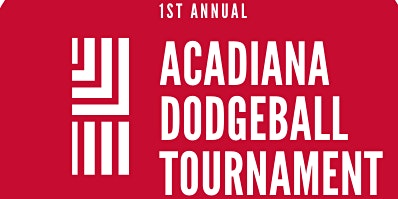 1st Annual Acadiana Dodgeball Tournament
